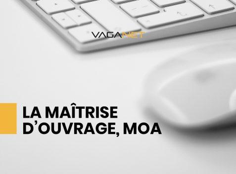 Maitrise d'ouvrage, MOA - Vaganet