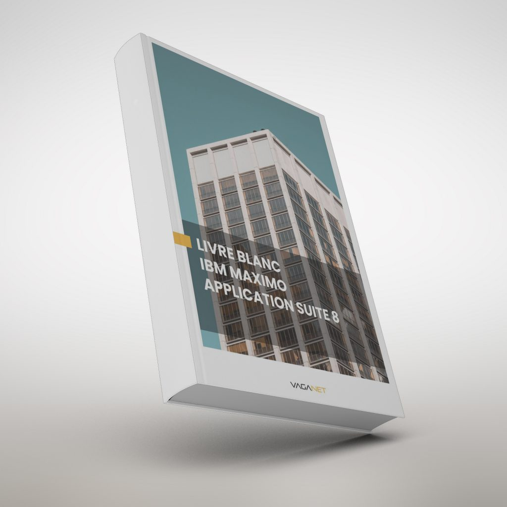 Livre blanc GMAO IBM Maximo APPLICATION SUITE 8