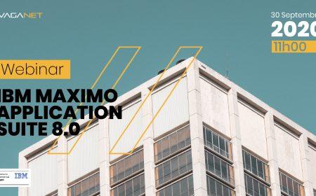 WEBINAR IBM Maximo APPLICATION SUITE 8